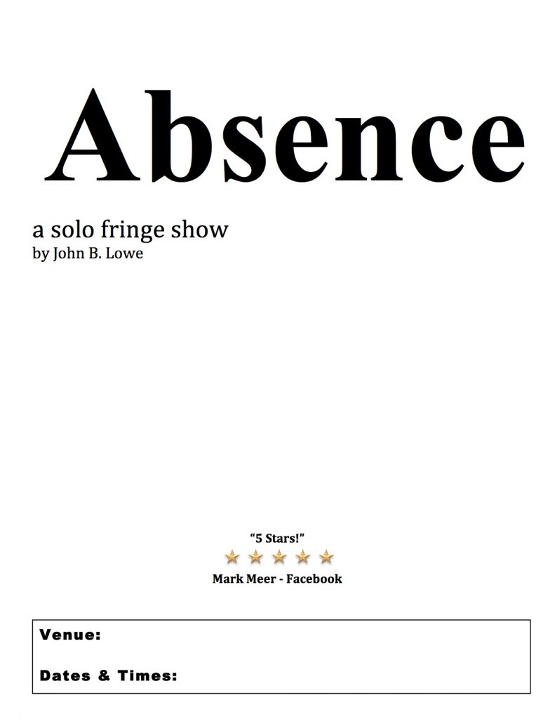 ABSENCE a solo fringe show