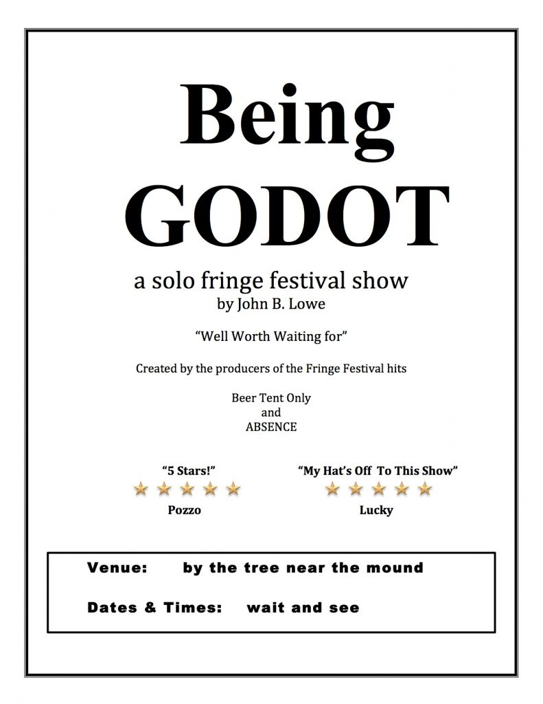 Being Godot a solo fringe show