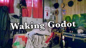 Waking Godot